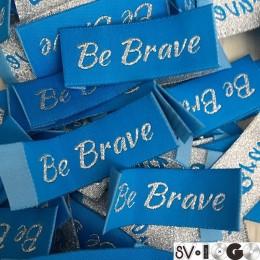 Этикетка жаккардовая вышитая Be Brave 20мм заказная (1000 штук)